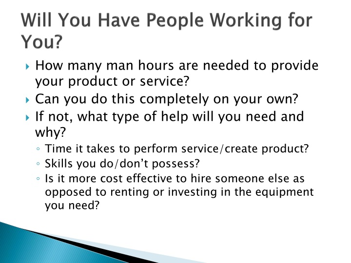 Will you have people working for you