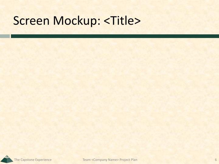 Screen Mockup: <Title>