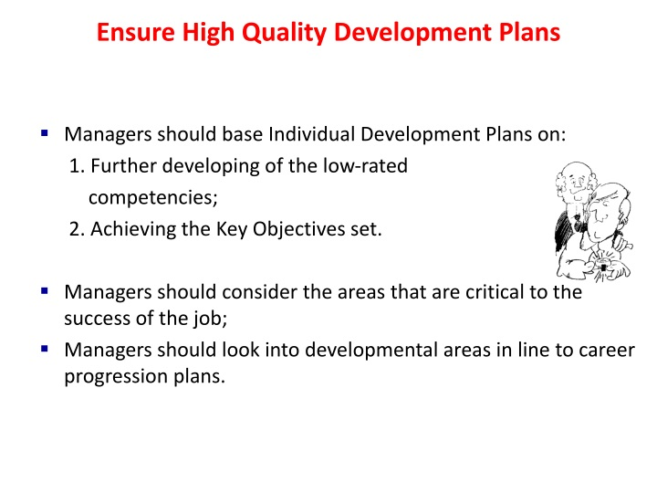 Ensure High Quality Development Plans