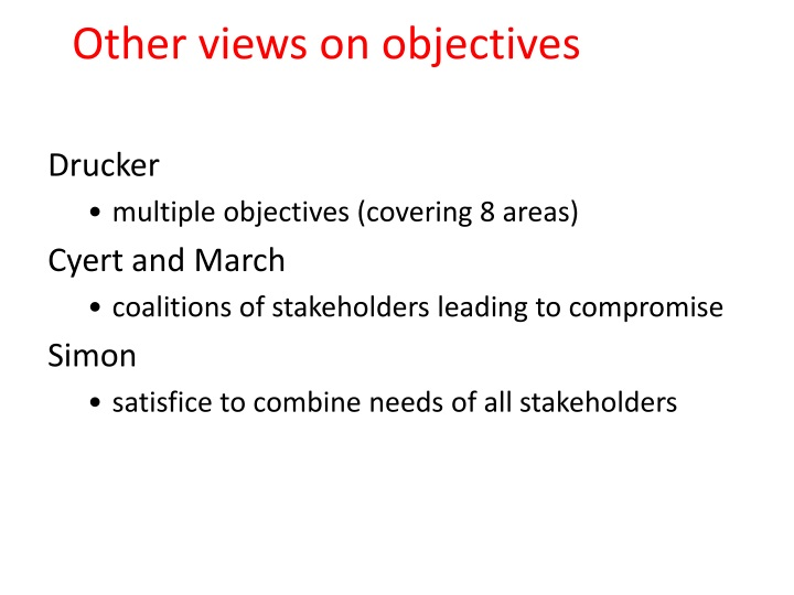 Other views on objectives