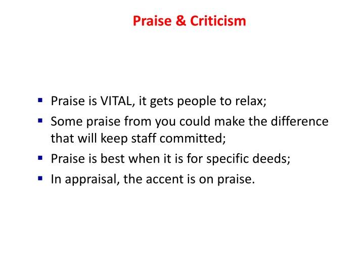 Praise & Criticism