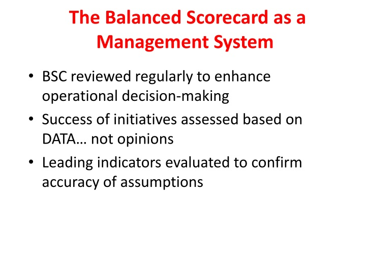 The Balanced Scorecard as a Management System