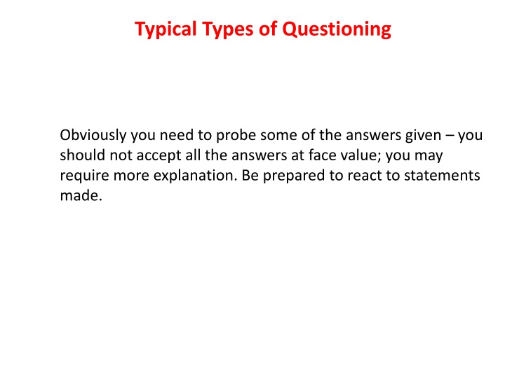 Typical Types of Questioning