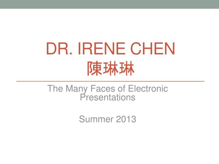 Dr. Irene Chen