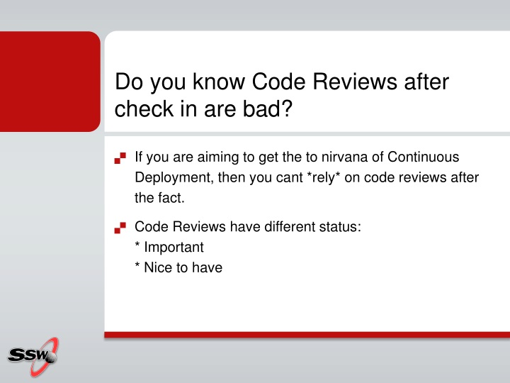 Do you know Code Reviews after check in are bad