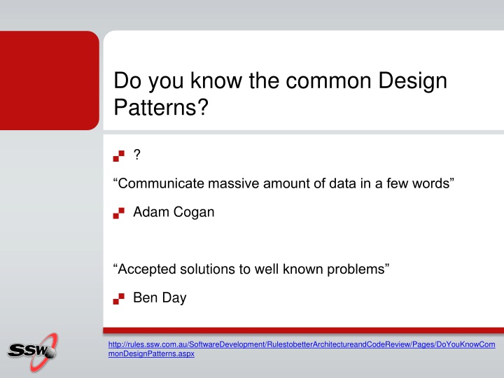 Do you know the common Design Patterns?
