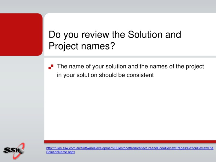 Do you review the Solution and Project names?