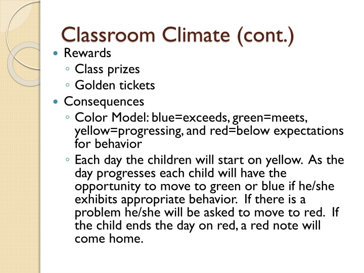 Classroom Climate (cont.)