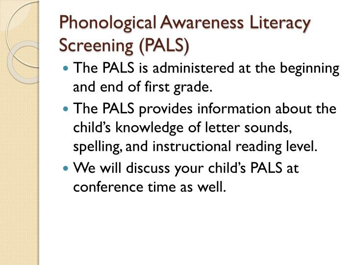 Phonological Awareness Literacy Screening (PALS)