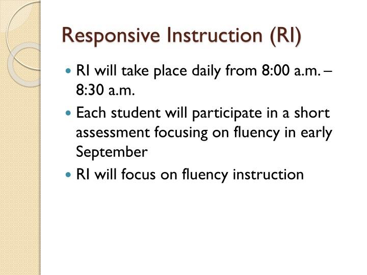 Responsive Instruction (RI)