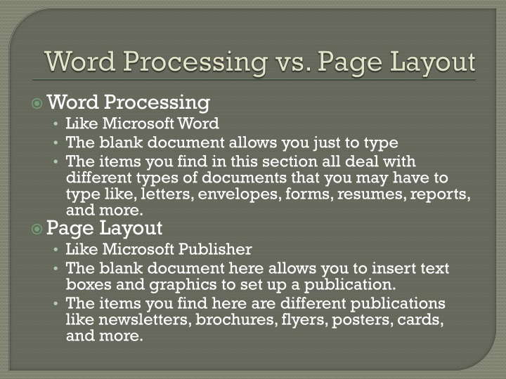 Word Processing vs. Page Layout