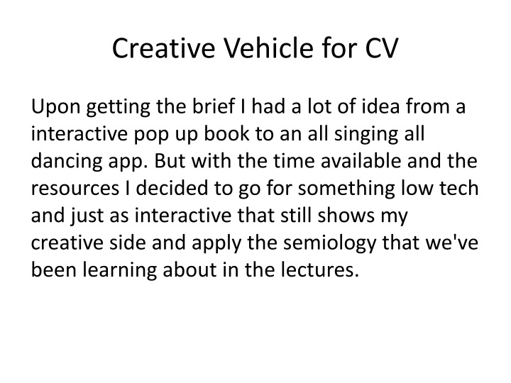 Creative Vehicle for CV