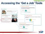 accessing the get a job tools