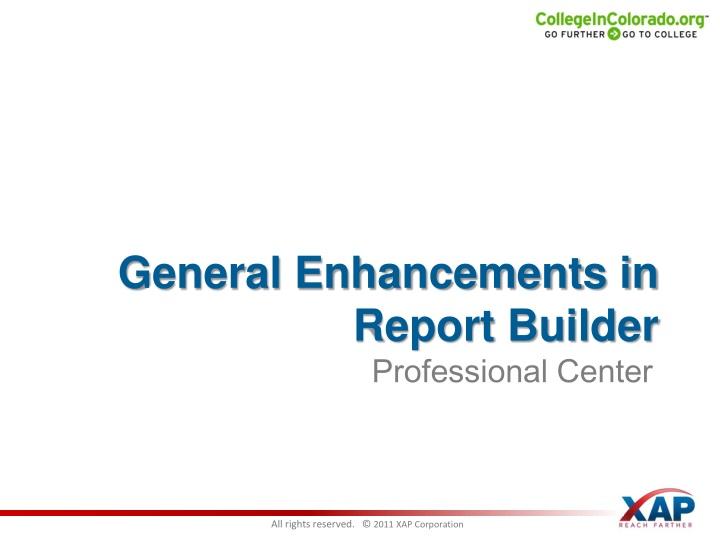 General Enhancements in Report Builder