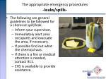the appropriate emergency procedures leaks spills
