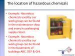 the location of hazardous chemicals