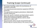 training scope continued