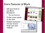 extra features of blurb