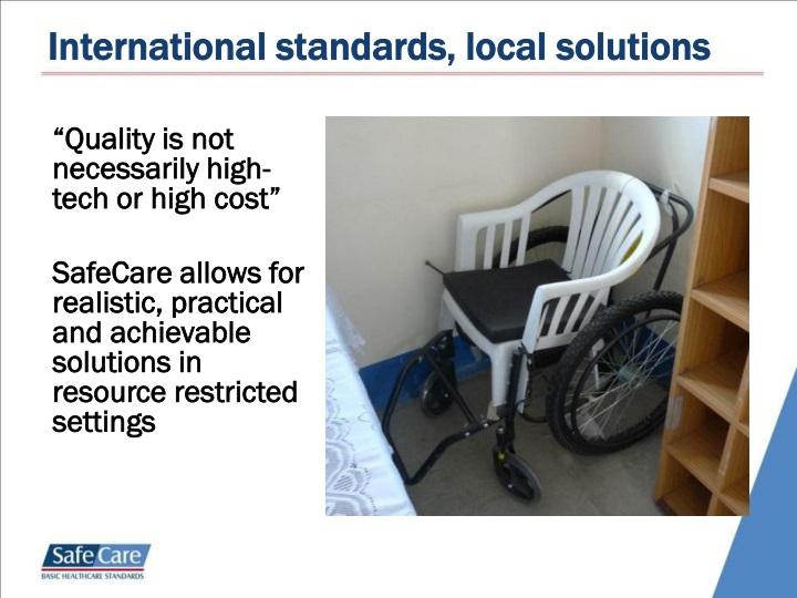 International standards, local solutions