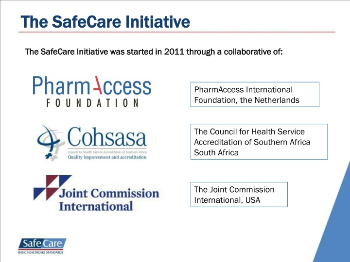 The SafeCare Initiative