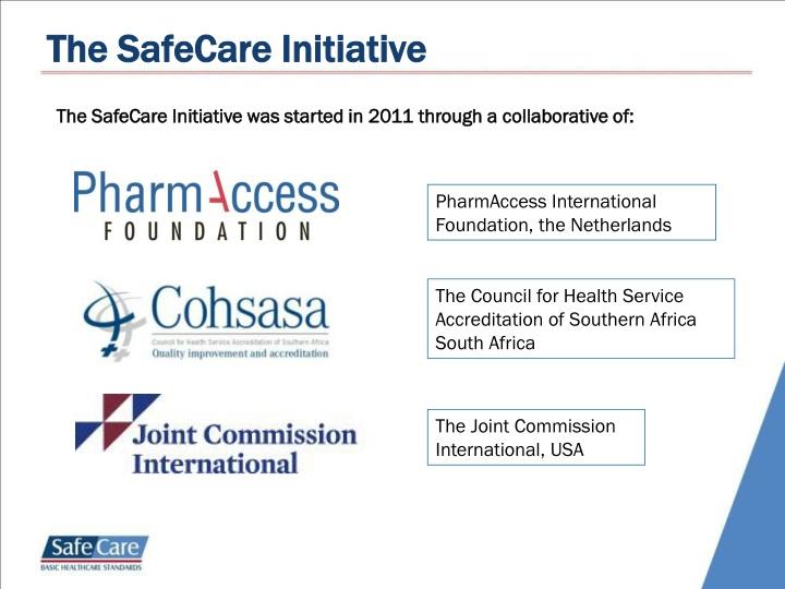 The SafeCare Initiative