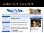 replacement equipment