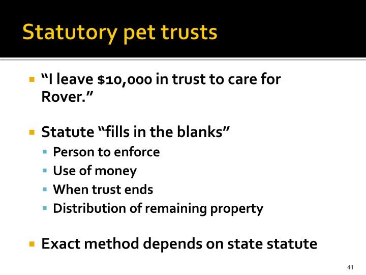 Statutory pet trusts