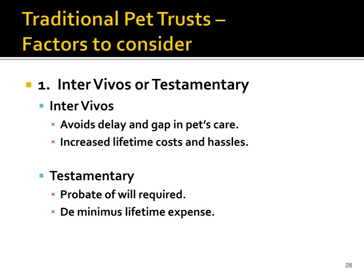 Traditional Pet Trusts –