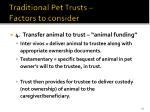 traditional pet trusts factors to consider3