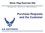 purchase requests and the customer