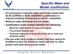specific make and model justification