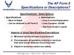 the af form 9 specifications or descriptions