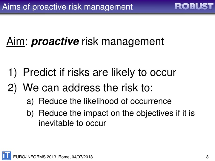 Aims of proactive risk management