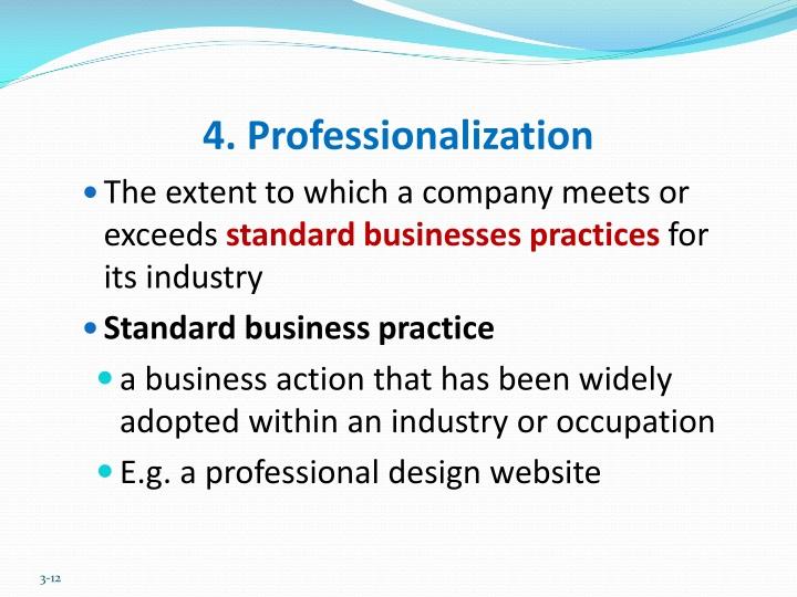 4. Professionalization