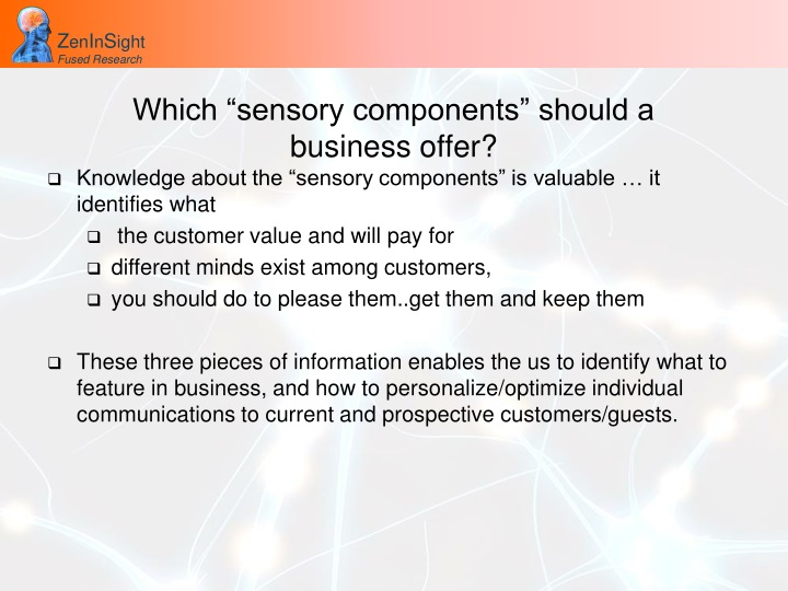 """Which """"sensory components"""" should a"""