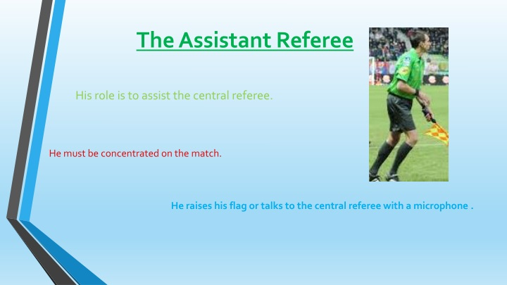 The Assistant Referee