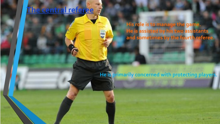 The central referee
