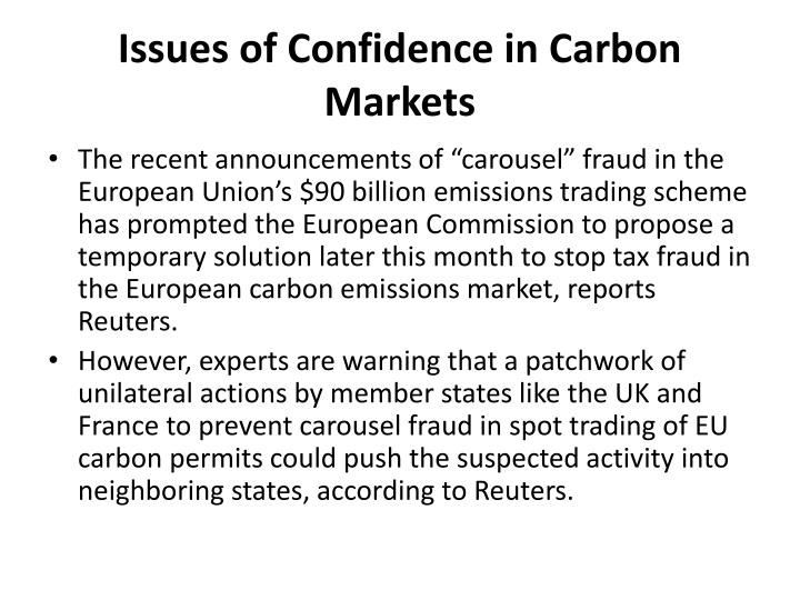Issues of Confidence in Carbon Markets