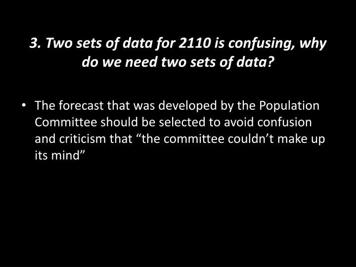 3. Two sets of data for 2110 is confusing, why do we need two sets of data?