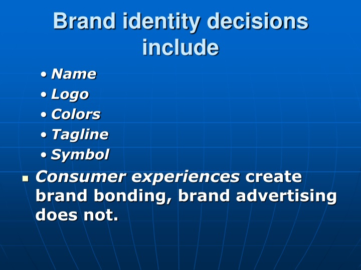 Brand identity decisions include