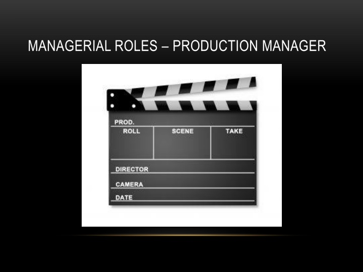 Managerial roles – production manager