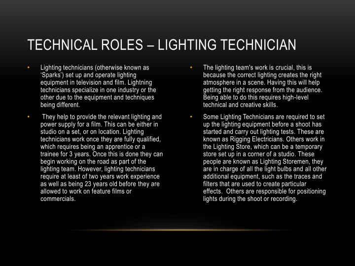 Technical roles – lighting technician