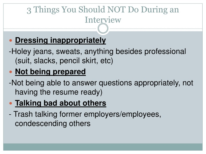 3 Things You Should NOT Do During an Interview