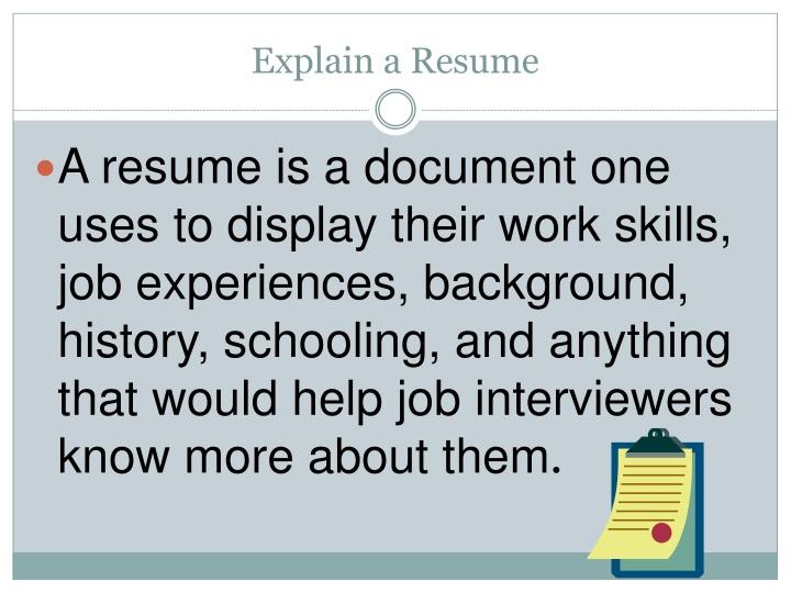 Explain a Resume