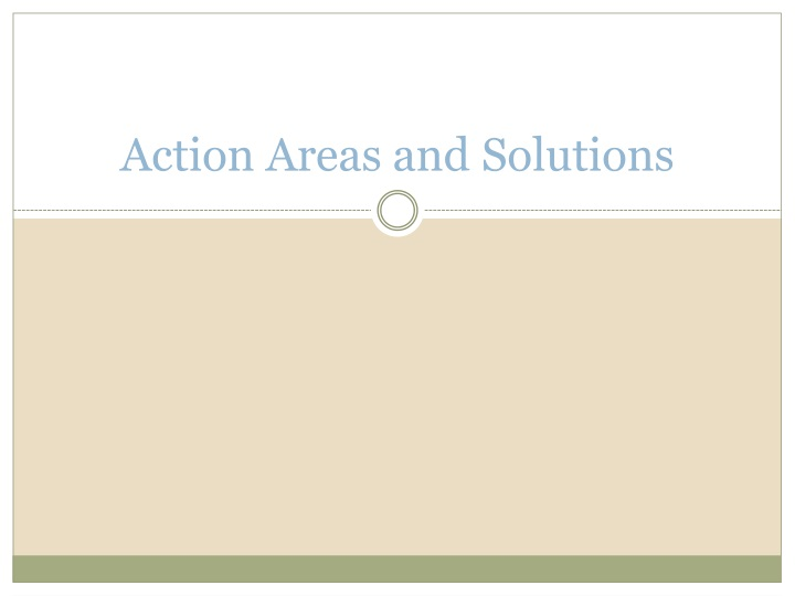 Action Areas and Solutions
