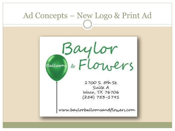 Ad Concepts – New Logo & Print Ad