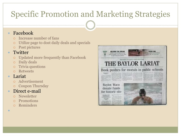 Specific Promotion and Marketing Strategies