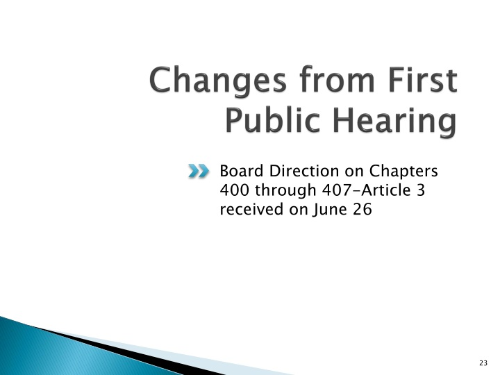 Changes from First Public Hearing