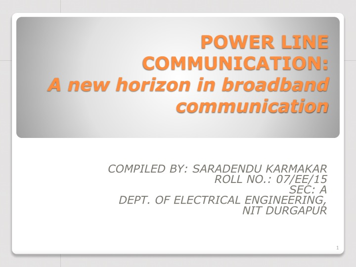 POWER LINE COMMUNICATION: