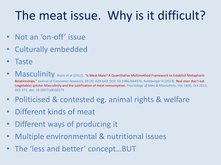 The meat issue.  Why is it difficult?